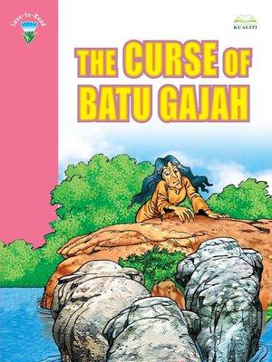 cover image of The Curse Of Batu Gajah