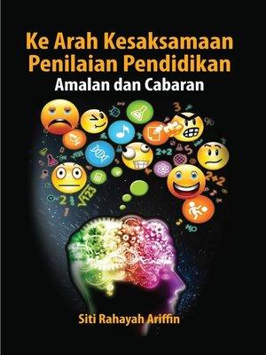 cover image of Ke Arah Kesaksamaan Penilaian Pendidikan