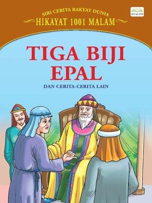 cover image of Tiga Biji Epal Dan Cerita-Cerita Lain