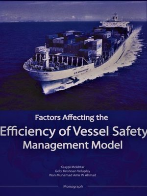 cover image of Factors Affecting The Efficiency of Vessel Safety Management Model