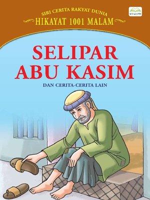 cover image of Selipar Abu Kasim Dan Cerita-Cerita Lain