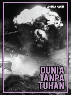 cover image of Dunia Tanpa Tuhan