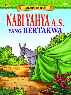 cover image of NabiYahyaa.s.yangBertakwa