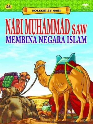 cover image of NabiMuhammadSAWMembinaNegaraIslam