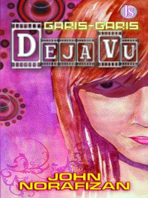 cover image of Garis - Garis Deja Vu