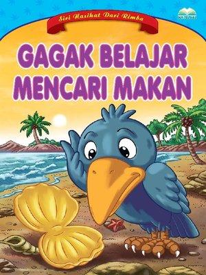cover image of Gagak Belajar Mencari Makan