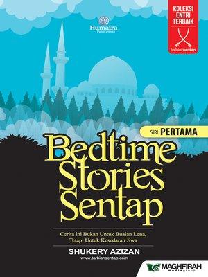 cover image of Bedtime Stories Sentap Siri Pertama