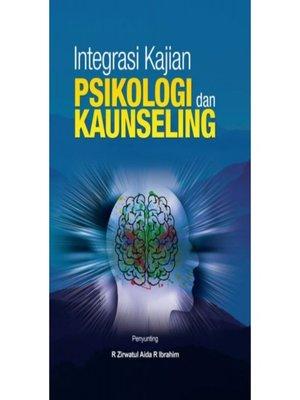 cover image of Integrasi Kajian Psikologi Dan Kaunseling