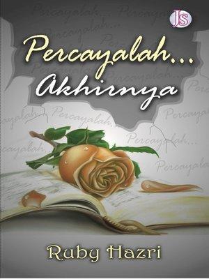 cover image of Percayalah Akhirnya