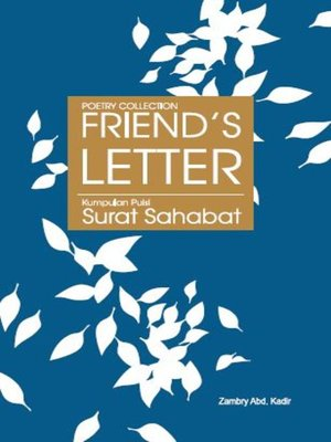 cover image of Poetry Collection: Friend's Letter / Kumpulan Puisi: Surat Sahabat