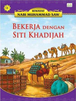 cover image of BekerjaDenganSitiKhadijah