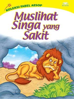 cover image of Muslihat Singa Yang Sakit
