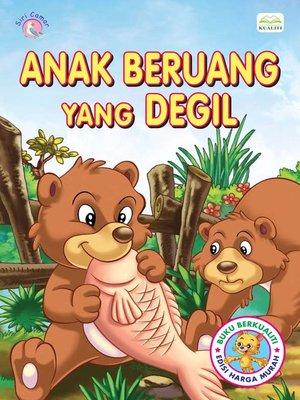 cover image of Anak Beruang Yang Degil