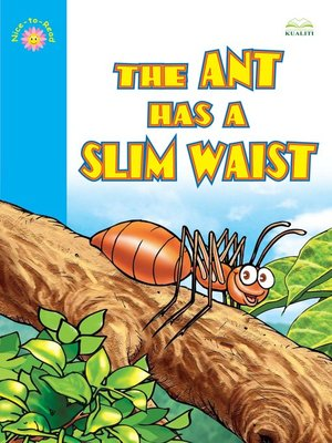 cover image of The Ant Has A Slim Waist