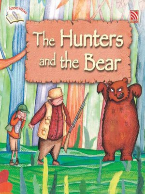 cover image of The Hunters and the Bear