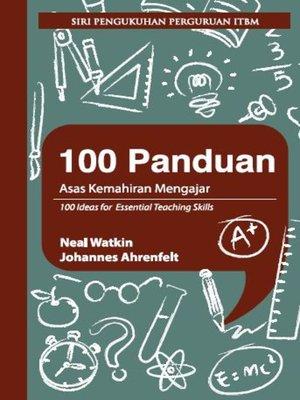 cover image of 100 Panduan Asas Kemahiran Mengajar