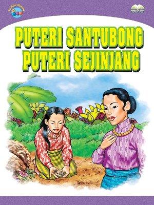 cover image of Puteri Santubong Dan Puteri Sejinjang