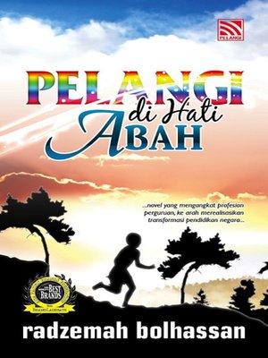 cover image of Pelangi di Hati Abah