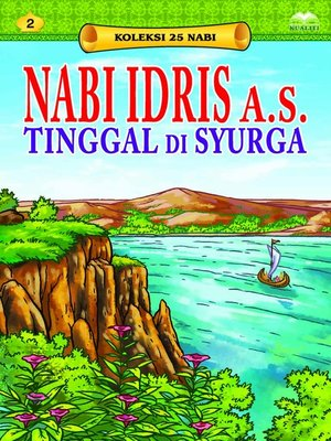 cover image of Nabi Idris a.s. Tinggal di Syurga