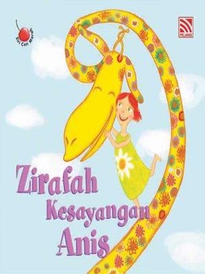 cover image of Zirafah Kesayangan Anis