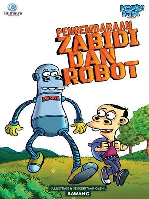 cover image of Pengembaraan Zabidi Dan Robot