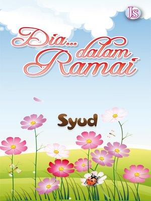 cover image of Dia, Dalam Ramai
