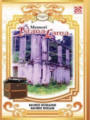 cover image of Memori Istana Lama