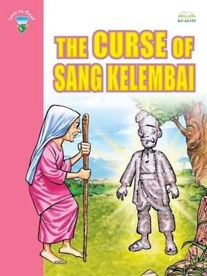 cover image of The Curse Of Sang Kelembai