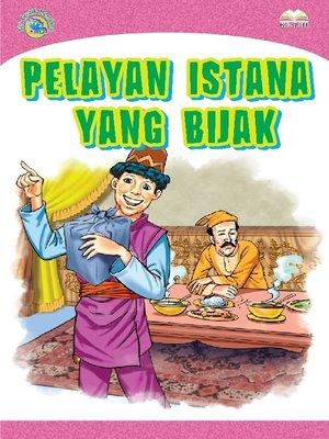 cover image of Pelayan Istana Yang Bijak