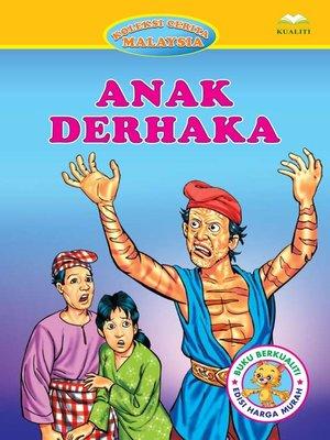 cover image of Anak Derhaka