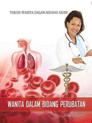 cover image of Tokoh Wanita Dalam Bidang Sains: Wanita Dalam Bidang Perubatan