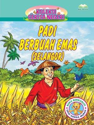 cover image of Padi Berbuah Emas (Selangor)
