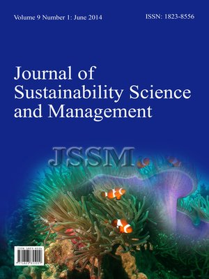 cover image of Journal of Sustainability Science and Management (JSSM) Vol.9, No.1
