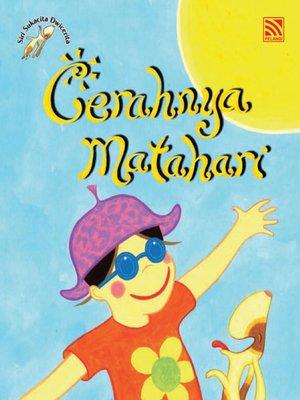 cover image of Cerahnya Matahari, Lebatnya Hujan