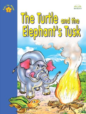 cover image of The Turtle And The Elephant's Tusk