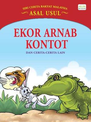 cover image of Ekor Arnab Kontot Dan Cerita-Cerita Lain