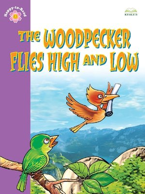 cover image of The Woodpecker Flies High and Low