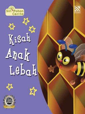 cover image of Kisah Anak Lebah