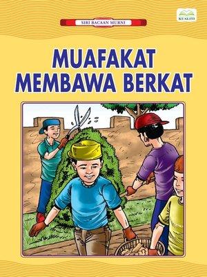 cover image of Muafakat Membawa Berkat
