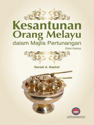 cover image of Kesantuanan Orang Melayu dalam Majlis Pertunangan