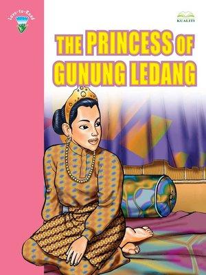 cover image of The Princess Of Gunung Ledang