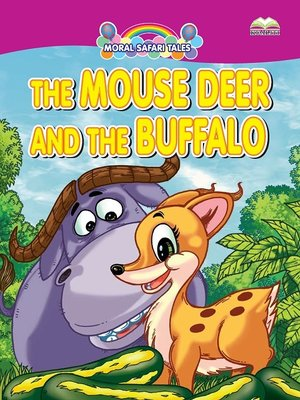 cover image of The Mouse Deer And The Buffalo