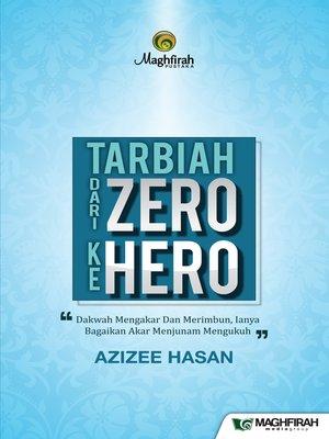cover image of Tarbiah Dari Zero Ke Hero