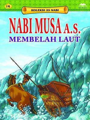 cover image of NabiMusaa.s.MembelahLaut