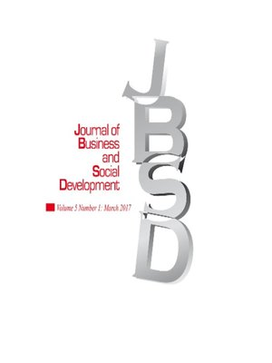 cover image of Journal of Business and Social Development Vol. 5 No. 1 March 2017
