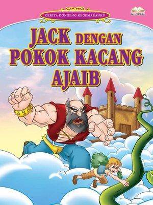 cover image of Jack Dengan Pokok Kacang Ajaib