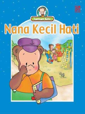 cover image of Nana Kecil Hati