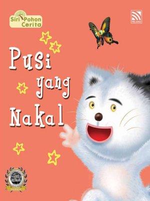 cover image of Pusi yang Nakal