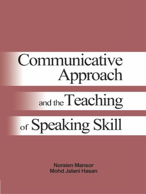 cover image of Communicative Approach and The Teaching of Speaking Skill