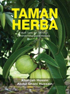 cover image of Taman Herba: Fakulti Sains dan Teknologi Universiti Kebangsaan malaysia (siri 1)